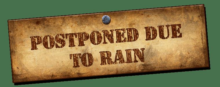 postponed_due_to_rain